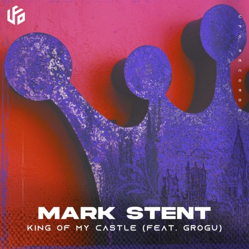 Mark Stent King of My Castle Feat. Grogu Artwork Small | UFO Network